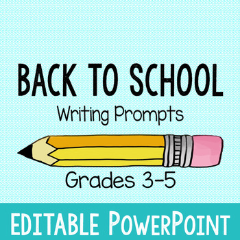 Back To School Writing Prompt PowerPoint