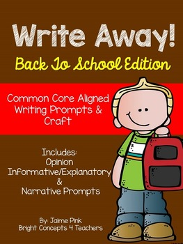 Write Away! Back To School Edition {Common Core Writing Pr