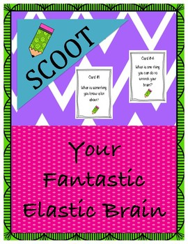 Back To School--Your Fantastic Elastic Brain SCOOT