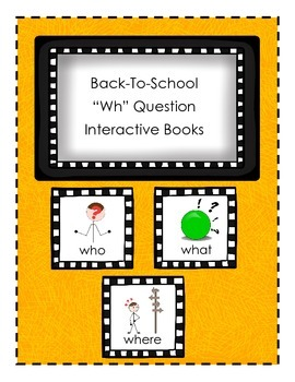 """Back-To-School """"wh"""" Question Interactive Books"""