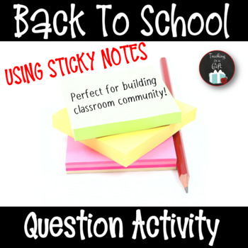 Back To School with Post It Notes: EDITABLE