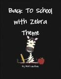 Back To School  with Zebra Theme