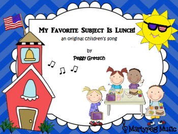 Back To School/Lunch/Novelty/Intermediate Song