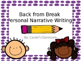 Back from Break Writing Project Pack