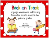 Back on Track: Language Assessments and Tracking Forms for the Primary Grades