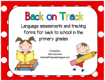 Back on Track: Language Assessments and Tracking Forms for