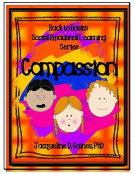 Back to Basic - Social Emotional Learning Series: Compassion