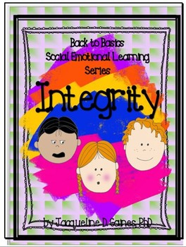Back to Basics - Social Emotional Learning Series: Integrity