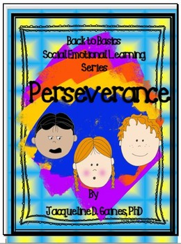 Back to Basics - Social Emotional Learning Series: Perseverance