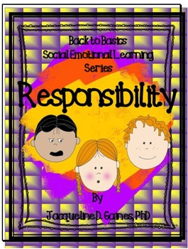 Back to Basics - Social Emotional Learning Series: Responsibility
