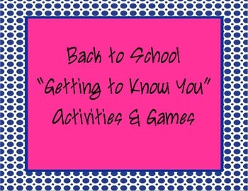 Back to School:  Getting to Know You Games & Activities