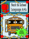 Back to School Activities: Back to School Language Arts Activity Packet - Color