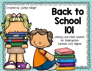 Back to School 101: Literacy & Math Centers