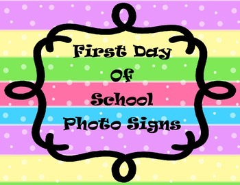 First Day of School Photo Signs for K-12
