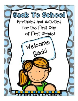 Back to School ~ First Grade