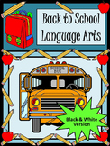 Back to School Worksheets: Back to School Language Arts Activity Packet - B/W