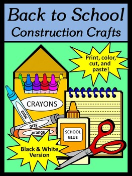 Back-to-School Art Activities: Back-to-School Construction Crafts