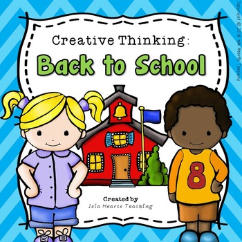 Back to School Worksheets (Creative Thinking Activites)