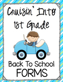 Back to School Forms - Cruisin' Into 1st Grade