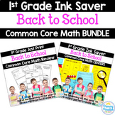 Back to School: 1st Grade Math BUNDLE Common Core Printabl