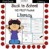 Back to School: 1st Grade NO PREP Literacy