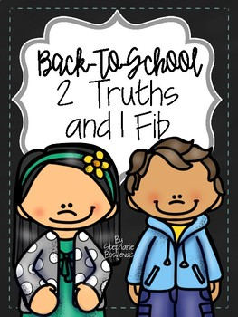 Back to School 2 Truths and a Fib
