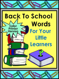 Back to School Language Arts: Back to School Words Flash-Card Set -Color Version