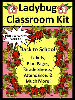 Back to School Activities: Ladybug Lesson Planner and Classroom Kit
