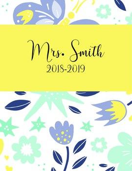 Teacher Binder 2018-2019 Butterflies Flowers Teacher Binder Planner Design