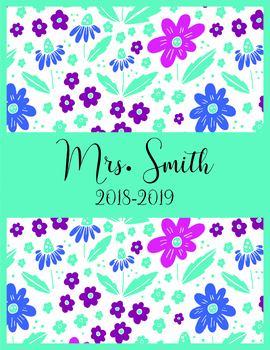 Teacher Binder 2018-2019 Flowers Teacher Binder Planner Design