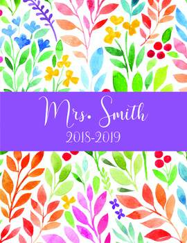 Teacher Binder 2018-2019 Watercolor Flowers Teacher Binder Cover Dividers