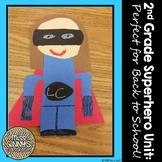 Back to School 2nd Grade Superhero Unit