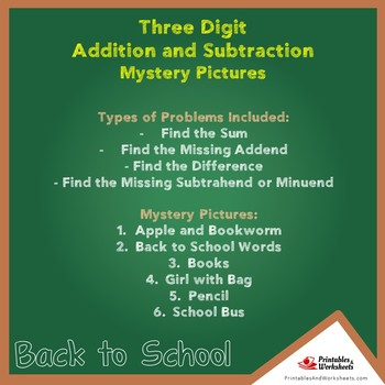 Back to School 3-Digit Addition and Subtraction Mystery Pictures