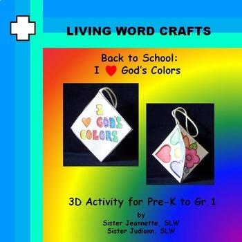 Back to School 3D I love God's Colors for Pre-K to Gr. 1