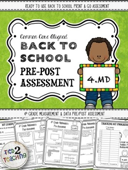 Back to School 4th Grade Math CCSS Pre/Post Assessment (ME
