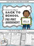 Back to School 5th Grade Language CCSS Pre/Post Assessment (5.L.1)