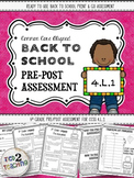 Back to School 4th Grade Language CCSS Pre/Post Assessment (4.L.1)
