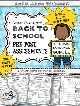 Back to School 5th Grade Language CCSS Pre/Post Assessment BIG!