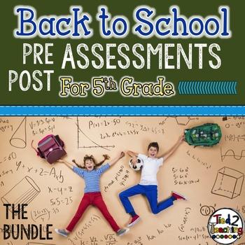 Back to School 5th Grade Math CCSS Pre/Post Assessments BU