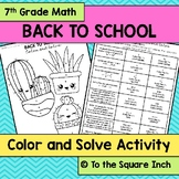 Back to School 7th Grade Math Color and Solve