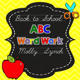 Back to School ABC Word Work {FREEBIE}