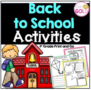 Back to School Activities - 1st Grade Print and Go