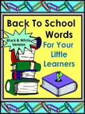 Back to School Activities: Back to School Words Flash-Card Set - B/W Version