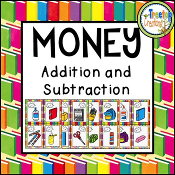 Back to School Money Addition and Subtraction