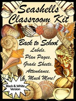 Back to School Activities: Beach Theme Classroom Kit & Shells Lesson Planner -BW