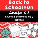 Back to School Activities & Craftivities - Primary Grades
