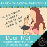 Back to School Activities - Dear Me! Student Letter Writin