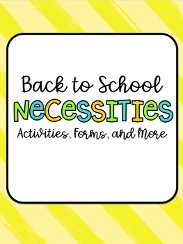 Back to School Activities, Forms, and More
