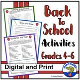 Back to School Activities Grades 4 - 6 First Week of Schoo