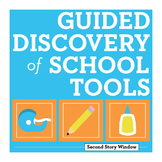 Back to School Activities • Guided Discovery of School Tools